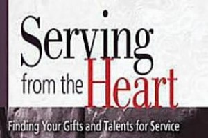 "SPIRITUAL GIFTS STUDY EXPRESS ""Serving from the Heart: Finding Your Gifts and Talents for Service"""