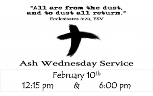 Ash Wednesday 12:15 pm Service